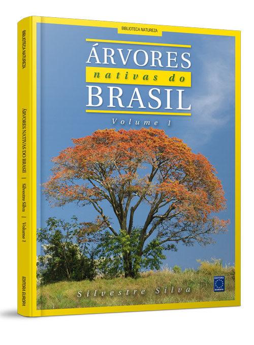 Árvores Nativas do Brasil - Volume 1