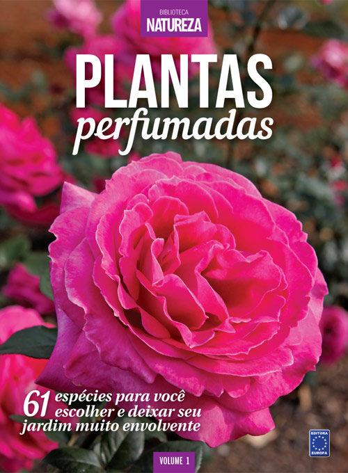 Especial Natureza - Plantas Perfumadas
