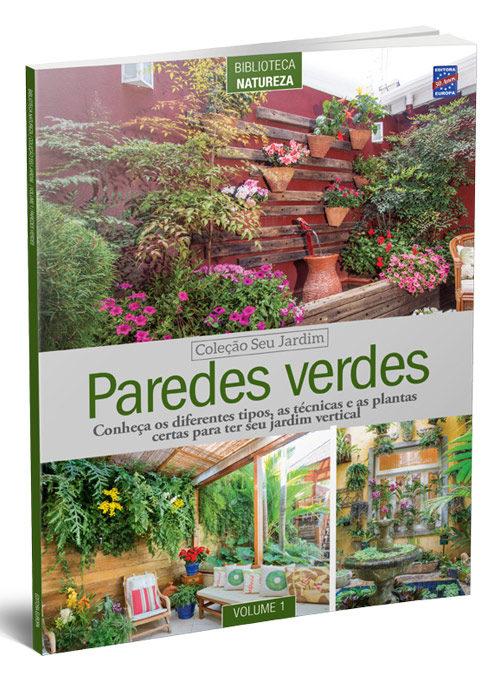 Coleção Seu Jardim: Paredes Verdes