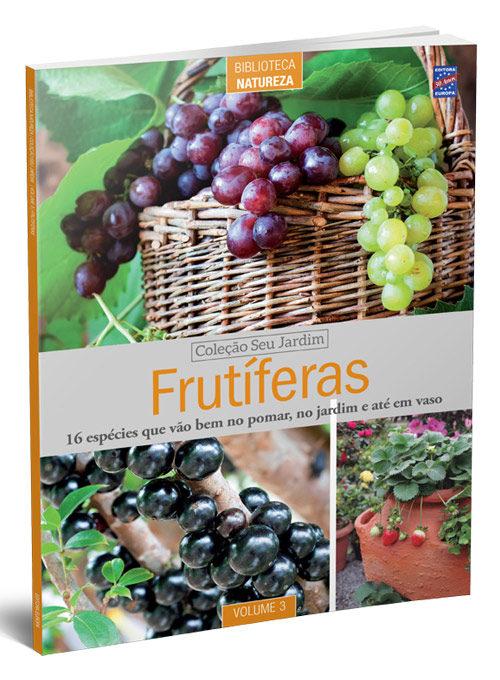 Coleção Seu Jardim: Frutíferas