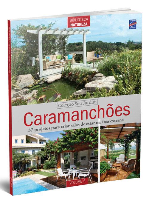 Coleção Seu Jardim: Caramanchões