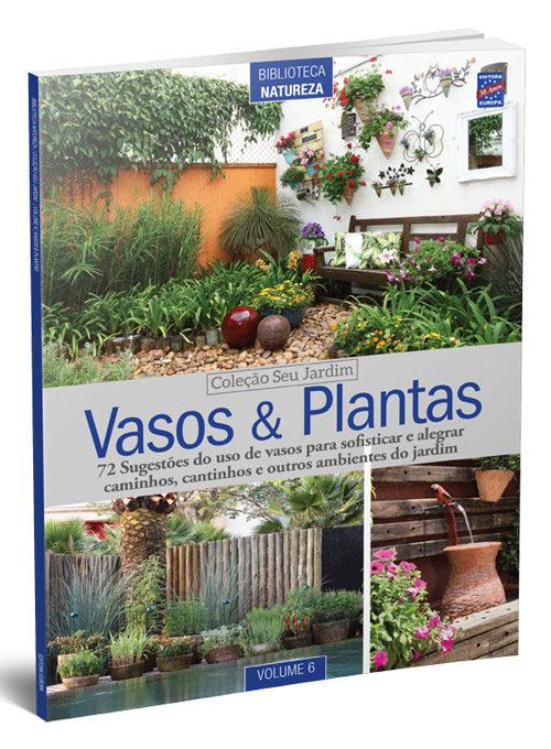 Coleção Seu Jardim: Vasos e Plantas