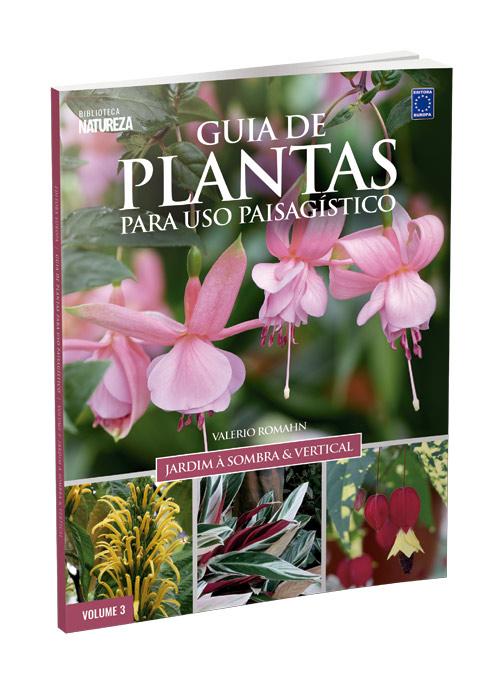 Coleção Guia de Plantas para Usos Paisagístico