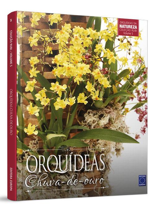 Coleção Rubi: Orquídeas Chuva-de-ouro
