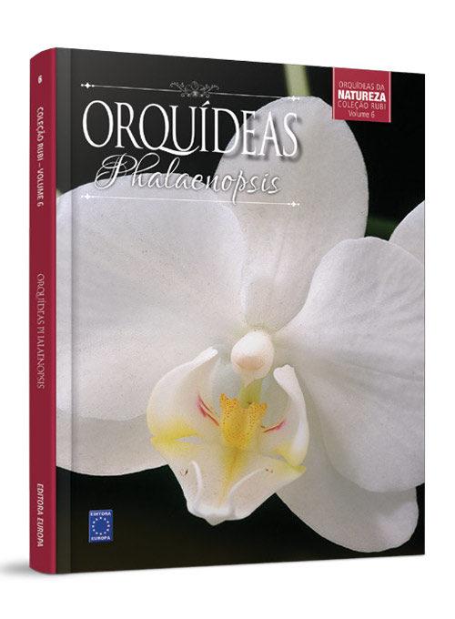 Coleção Rubi: Orquídeas Phalaenopsis