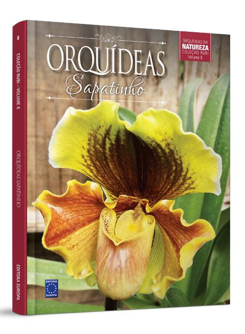 Coleção Rubi: Orquídeas Sapatinho