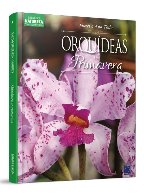 Coleção Esmeralda: Orquídeas da Primavera