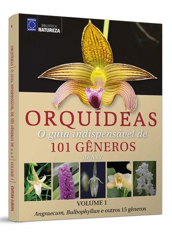 Coleção Orquídeas 101 Gêneros - Volume 1