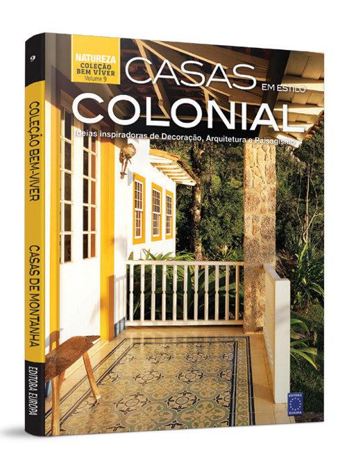Coleção Bem-Viver: Casas em Estilo Colonial