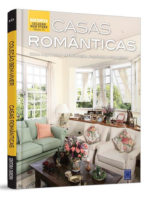 Coleção Bem-Viver: Casas Românticas
