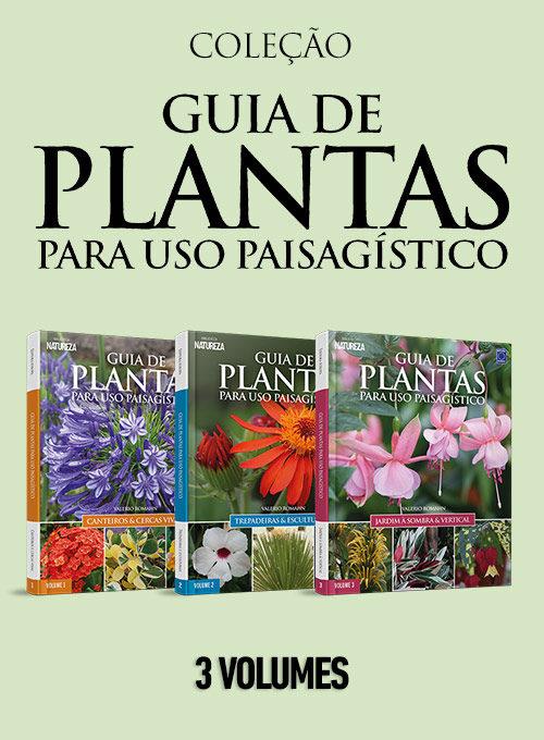 Coleção Guia de Plantas para Uso Paisagístico