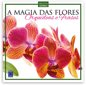 A Magia das Flores
