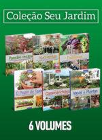 Coleção Seu Jardim – 6 volumes