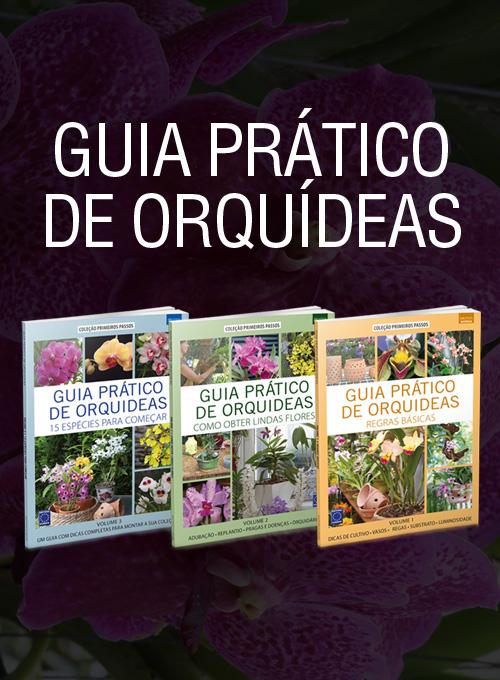 Coleção Guia Prático de Orquídeas