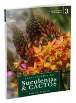 Enciclopédia de Suculentas e Cactos – Volume 3
