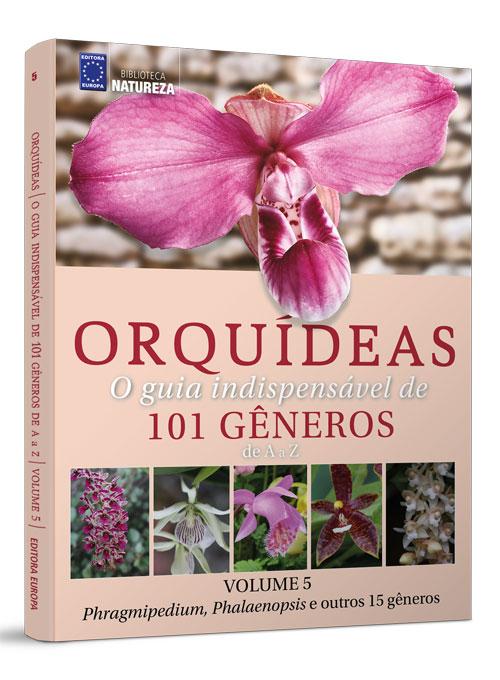 Coleção Orquídeas 101 Gêneros - Volume 5