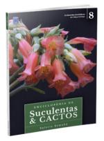 Enciclopédia de Suculentas e Cactos – Volume 8