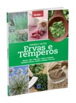 Ervas e Temperos: Conheça e Cultive – Volume 1
