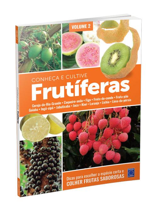 Frutíferas: Conheça e Cultive - Volume 2