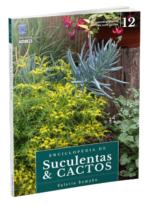Enciclopédia de Suculentas e Cactos – Volume 12