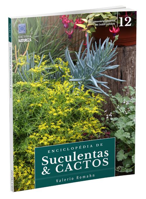 Enciclopédia de Suculentas e Cactos - Volume 12